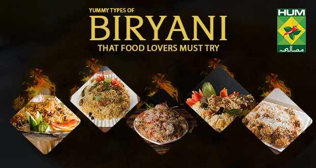 5 Different  Types Of Biryani That Food Lovers Must Try