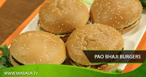 Pao Bhaji Burgers by Zubaida Tariq