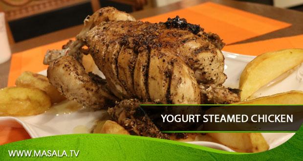 Yogurt Steamed Chicken By Zubaida Tariq
