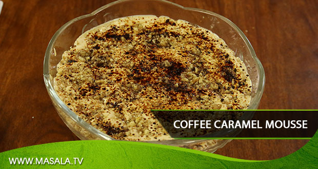 Coffee Caramel Mousse By Shireen Anwar