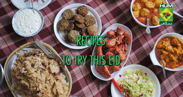 Must-try Recipes For This Eid ul Fitar 2016