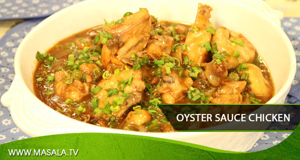 Oyster Sauce Chicken by Shireen Anwar