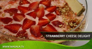 Strawberry Cheese Delight By Rida Aftab