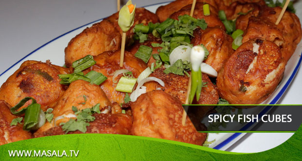 Spicy Fish Cubes by Zarnak Sidhwa