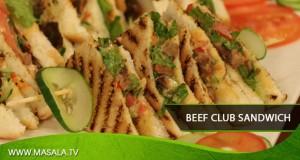 Beef Club Sandwich by Gulzar Hussain