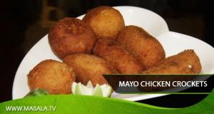 Mayo chicken crockets by Shireen Anwar