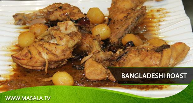 Bangladeshi roast by Shireen Anwar