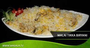 Malai tikka biryani by Shireen Anwar