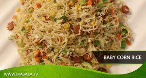Baby Corn Rice by Rida Aftab