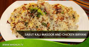 Sabut Kali Masoor And Chicken Biryani