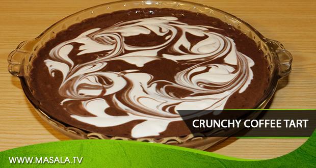 Crunchy Coffee Tart By Zarnak Sidhwa