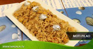 Moti Pilao By Chef Gulzar