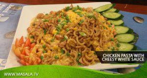 Chicken Pasta With Cheesy White Sauce