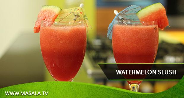 Watermelon Slush By Zubaida Tariq - Masala TV