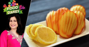Lemon Madeleine by Chef Zarnak Sidhwa – Food Diaries