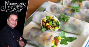 Mexican Rolls by Chef Mehboob Khan – Mehboob's Kitchen