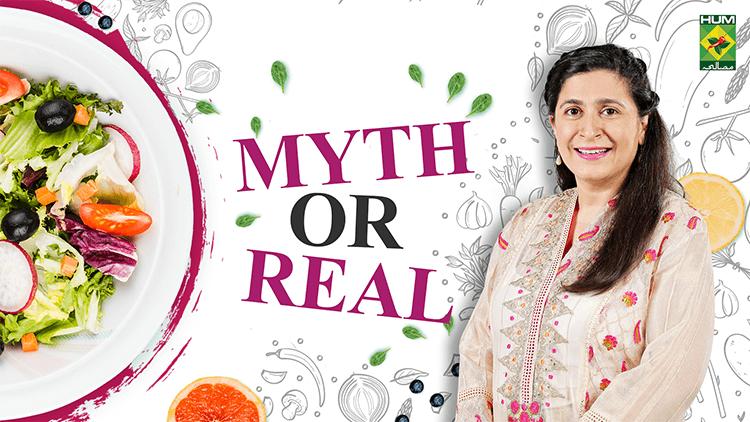 Myth or Real | Chef Zarnak Sidhwa