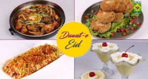 Dawat-e-Eid | Quick Recipes Compilation