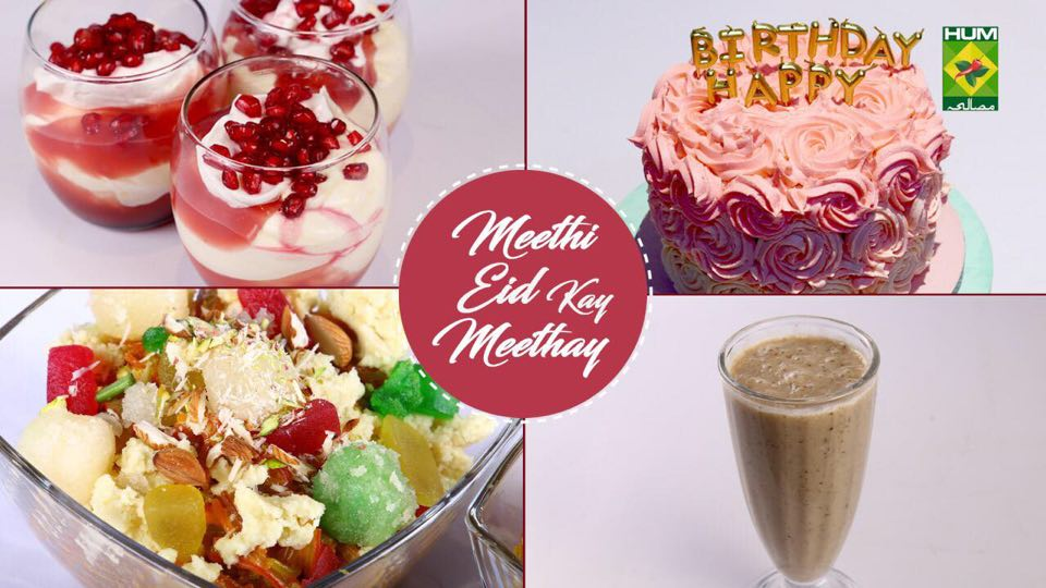 Meethi Eid Kay Meethay | Quick Recipes Compilation