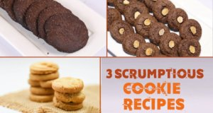 3 Scrumptious Cookie Recipes | Quick Recipes