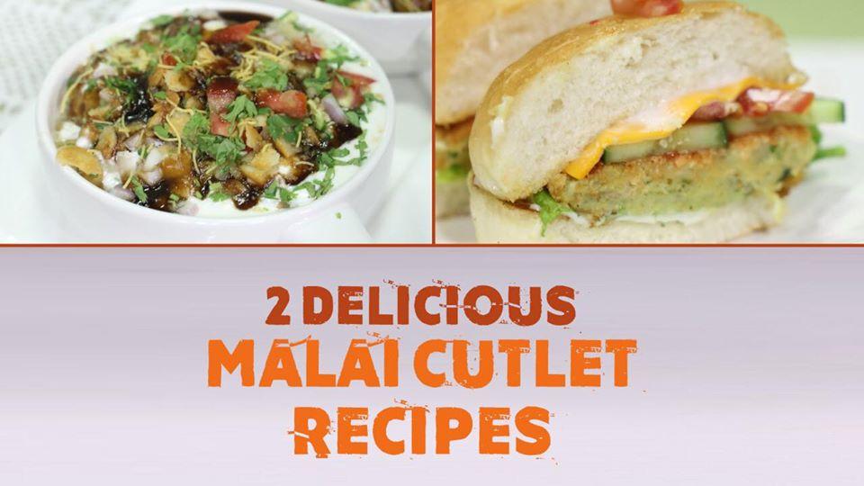 2 Delicious Malai Cutlet Recipes | Quick Recipes