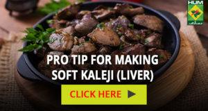 Pro Tip for making soft kaleji