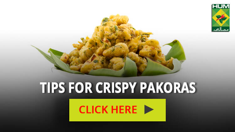 Tips for Crispy Pakoras | Totkay