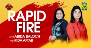 Rapid Fire with Rida Aftab & Abida Baloch
