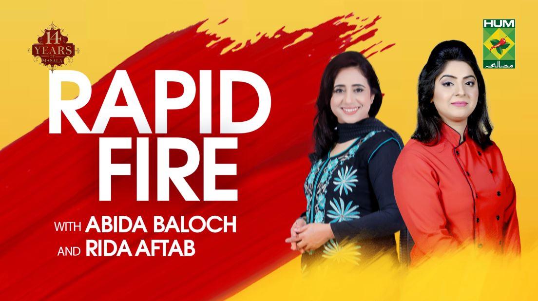 Rapid Fire with Rida Aftab & Abida Baloch