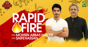 Rapid Fire with Mohsin Abbas Haider & Saife Hassan