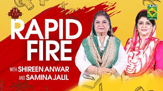 Rapid Fire With Shireen Anwar & Samina Jalil