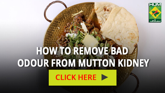 How to Remove Bad Smell from Mutton Kidney | Totkay
