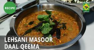Lehsani Masoor Daal Qeema Recipe | Lazzat